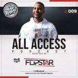 The Party Rockas All Access 009 - DJ Flipstar