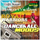 Unity Sound - Royal Warriors meets Dancehall Moods - Modern Vintage Mix 2017