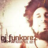 DJ FUNKPREZ_RADIO POMPADOUR EP 001