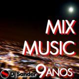 #179 MIX MUSIC By Dj Sander | Especial Mês de Aniversário