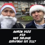 Andrew Begg B2B Dave Paradice - Deep House Mix - Live on Christmas Eve 2017