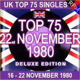 UK TOP 75 : 16 - 22 NOVEMBER 1980