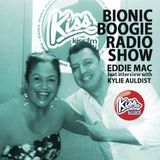 Bionic Boogie Radio Kiss FM Australia - with special guest Kylie Auldist 8 Oct 2016
