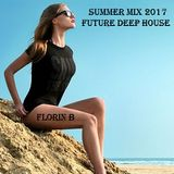New Future Deep Summer House 2017 - The Long Road to the beach Mix Florin B