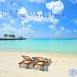 DJ Fusko - Holiday everywhere (2014)