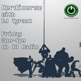Nerdiverse with DJ Tyrant on IO Radio 170317