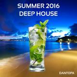 Summer 2016 - Deep House