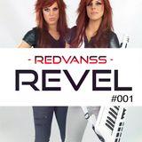 REDVANSS Presents REVEL 001