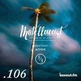 DJ MoCity - #motellacast E106 - 25-10-2017  [Special Guest: A/T/O/S] now on boxout.fm