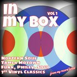 In My Box - Vol 1 (13 - Northern Soul, Funk Vinyl Classics From My Record Boxes)