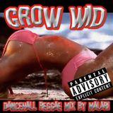 Grow Wid