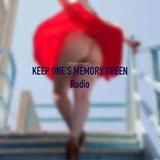 KEEP ONE'S MEMORY GREEN Radio 16/03/20