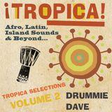 ¡Tropica! Selections Vol.2