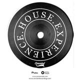 House Experience - Episode 009 (Mixed by Bs As deep)