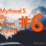 Mythical 5 #6 (September 2015)
