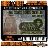 RUFF & TUFF#20_Makeleci & Michael Exodus plus Pav1 *I-TAL SKANK SOUND SYSTEM FULL CREW Special Ed*