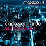 Carlos Gallardo - World Tour Sessions Vol. 2 (MEXICO D.F.)
