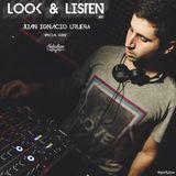 LOOK & LISTEN ► REC 01 // Juan Ignacio Urueña