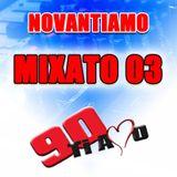 NOVANTIAMO MIX 03 Super Mix by Miky Heic & Toto Deejay