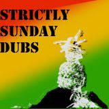 Strictly Sunday Dubs Vol. I
