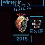 Winter in Ibiza - Mix Session.2018 -Bülent in Da Mix.mp3