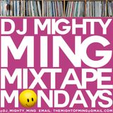 DJ Mighty Ming Presents: Mixtape Mondays 39