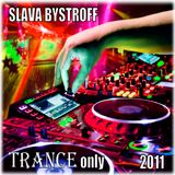 Trance Only (Part I) (2011)