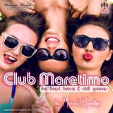Club Maretimo Broadcast 20 - the finest house & chill grooves in the mix