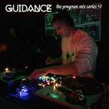 The Program Mix Series #7 - Guidance