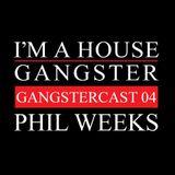 PHIL WEEKS   GANGSTERCAST 04