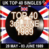 UK TOP 40 : 28 MAY - 03 JUNE 1989