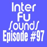 Interfusounds Episode 97 (July 22 2012)