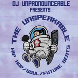 The Unspeakable Launch Promo Mix