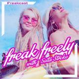 Freakcast-13July2018-SistaStroke