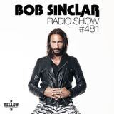 Bob Sinclar - Radio Show #481