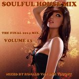 Soulful House Mix Volume 13 (The Final 2014 Mix)