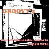 Groovy 2, Live at Mamacita Jakarta, April 2016
