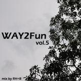 Way2Fun Mix vol.5