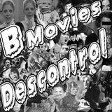 "B MOVIES DESCONTROL Episodio 6  ""SLASHER 4 LIFE"""