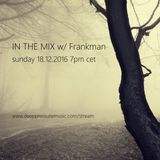 In The Mix w/ Frankman 2016/12/18