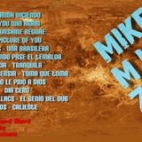 MIKE Session # 013 (By MIKE MrLocomix)