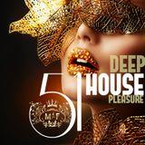 #Deep House Session #51