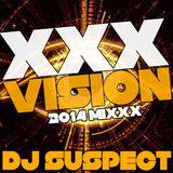 'XXX-VISION' 2014 MIXXX