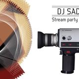 DJ SADDAN - Stream party promo mix 01