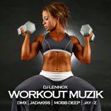 Dj Lennox Workout Muzik