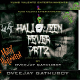 Halloween Fever Vol 2 Mixed and Mastered By Dveejay Gathuboy. (October 31st 2017.) Official Audio