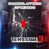 Tekssive - Radiolution Episode 1