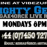 MIGHTY GENERAL | REGGAE4ORCE LIVE RADIO SHOW 7TH AUG