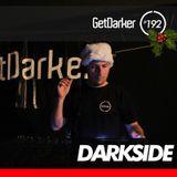 Darkside - GetDarkerTV Live 192 - Xmas Party - 11 December 2013