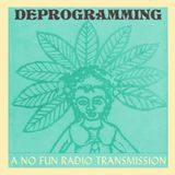 Deprogramming - 7/1/18
